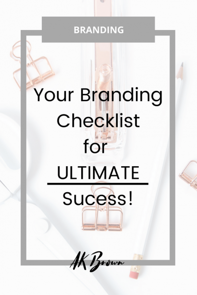 Branding Checklist for Influencers and Creativepreneurs!