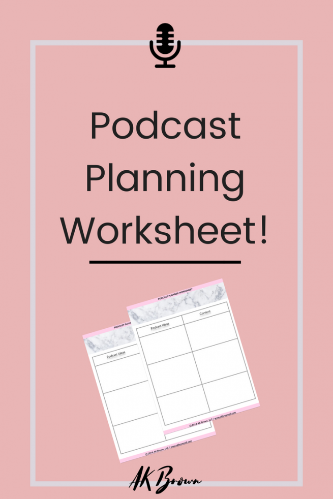 Podcast Planning Worksheet