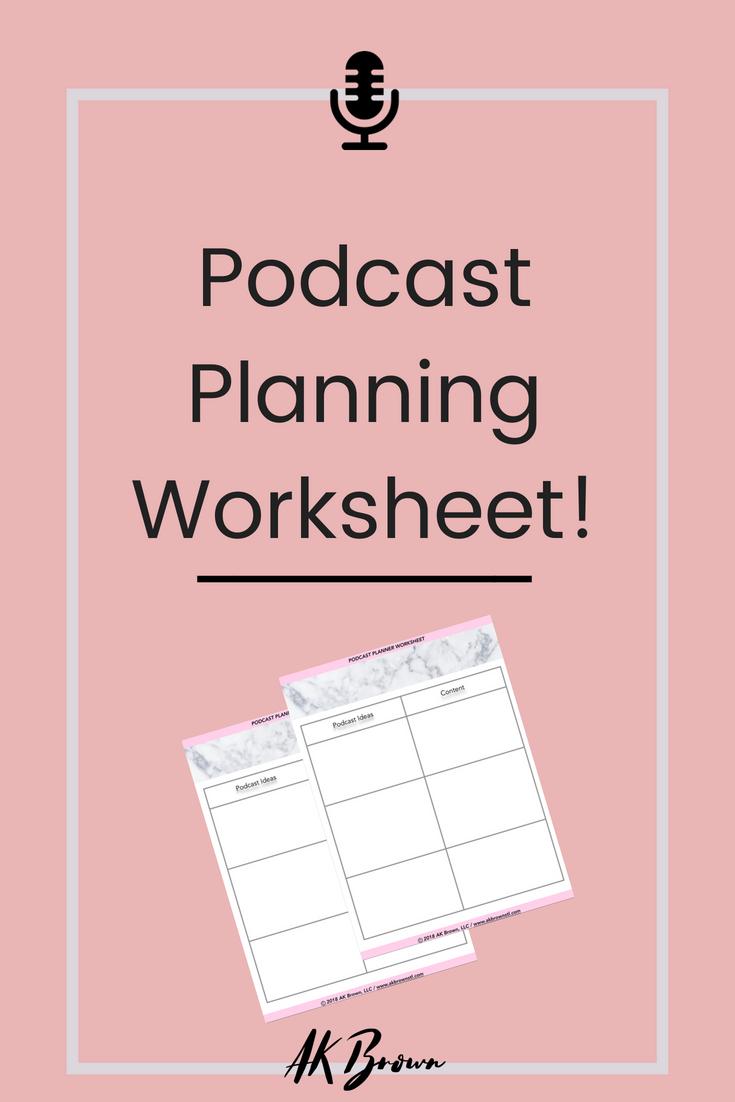 Podcast Planning Worksheet