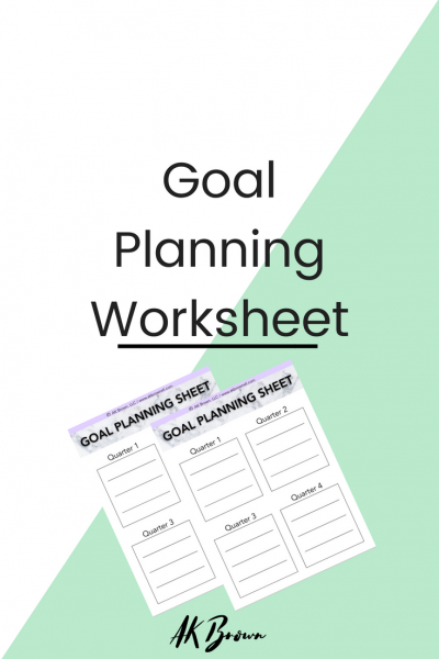 Goal Planning Worksheet