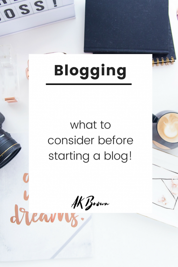 What to Consider Before Starting a Blog!