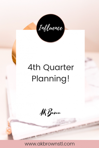 4th Quarter Planning & Gearing Up for 2019!