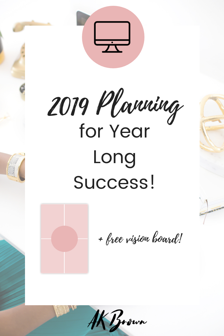 2019 Planning for Year Long Success!