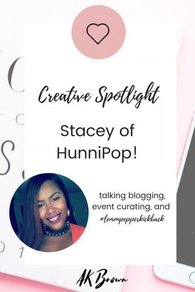 Creative Spotlight: Stacey of HunniPop!