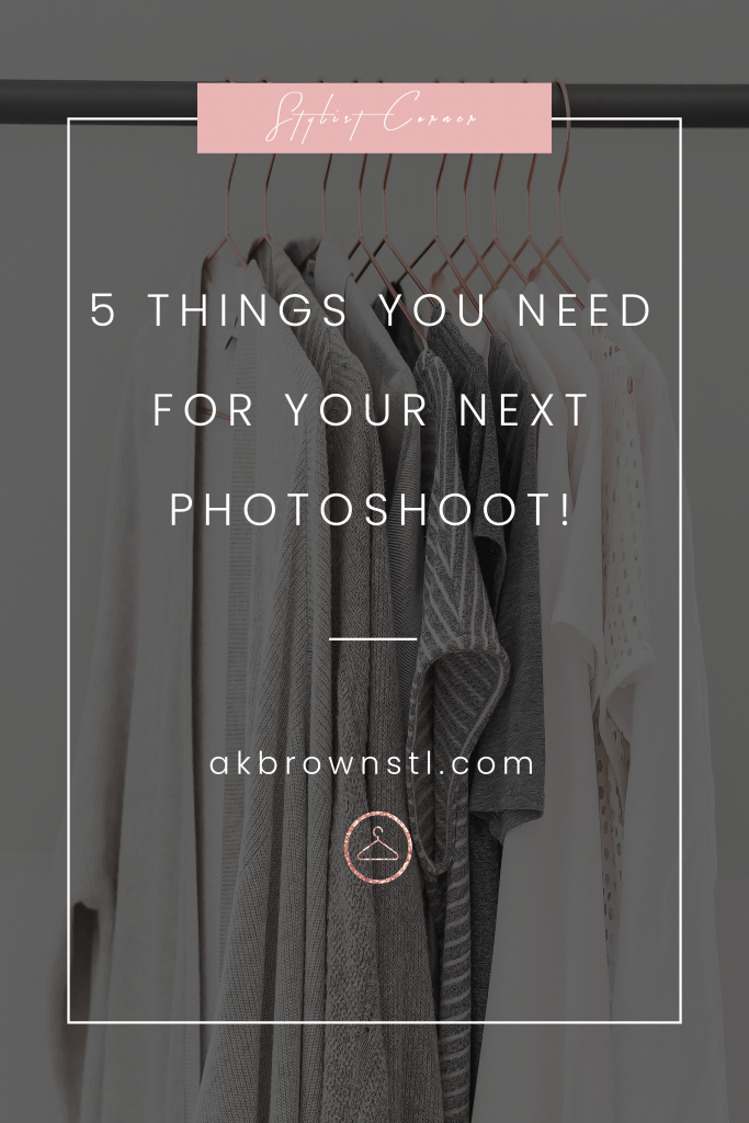 5-things-you-need-for-your-next-photoshoot