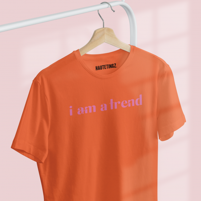 i am a trend